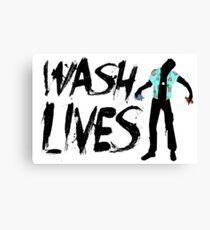 Wash Lives Canvas Print