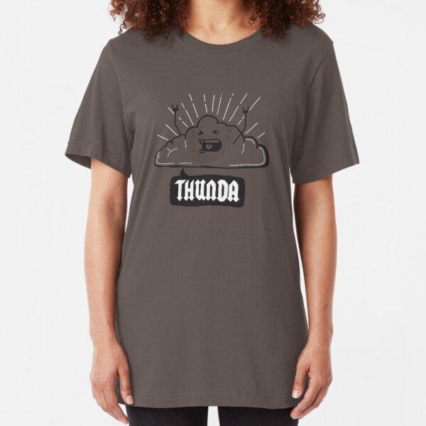Thunda 4 Dunda! Slim Fit T-Shirt
