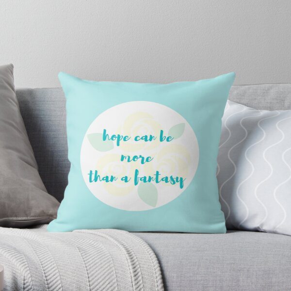 Hope Can Be More Than a Fantasy Yellow Roses Throw Pillow