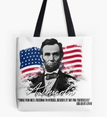 "Abraham Lincoln ""Those who deny freedom to others"" Tote Bag"