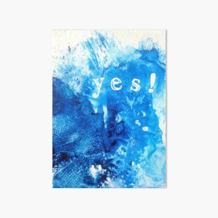 Yes! Art Board Print