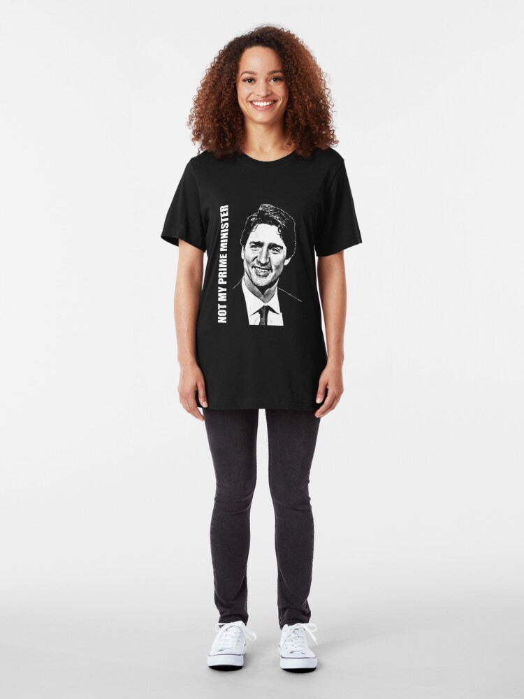 Alternate view of Justin Trudeau - Not My PM Slim Fit T-Shirt