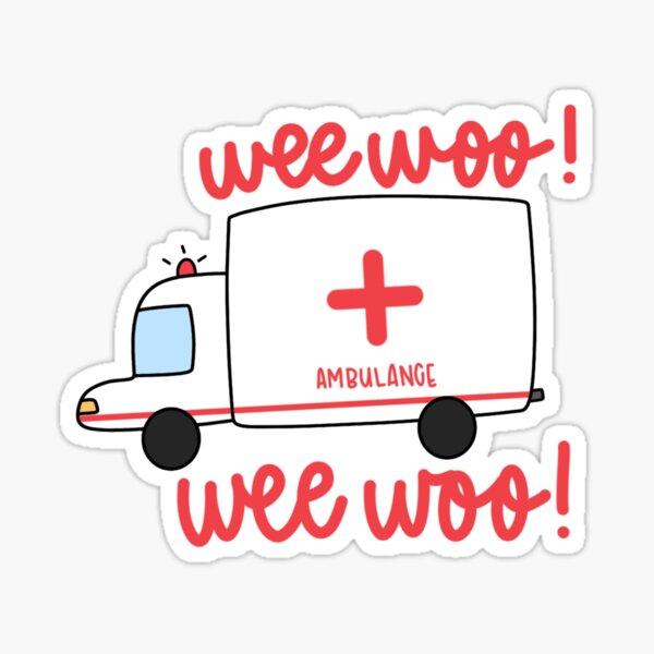 wee woo! wee woo! Sticker
