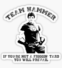 TEAM HAMMER Sticker