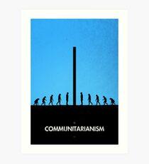 99 Steps of Progress - Communitarianism Art Print
