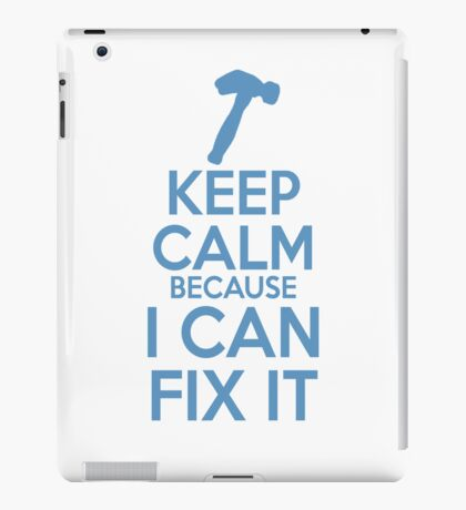 Keep Calm because I Can Fix It iPad Case/Skin