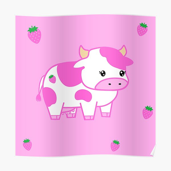 look at you, strawberry cow Poster