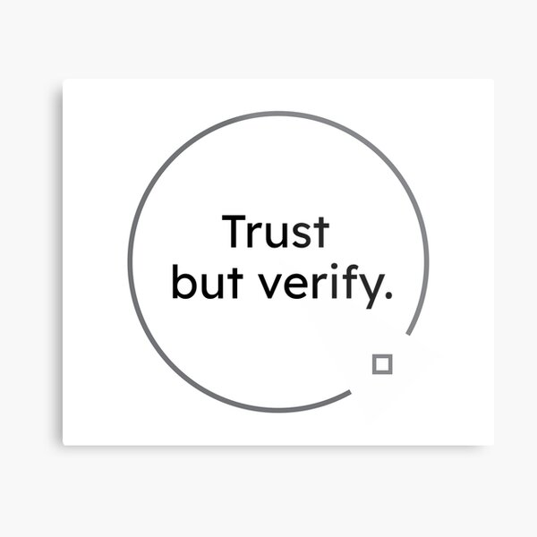 black and white quotes: Trust but verify. Metal Print