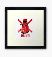 Resist the Daleks! Framed Print