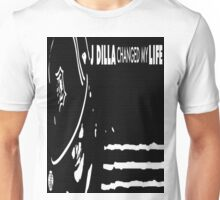 J Dilla changed my life Unisex T-Shirt