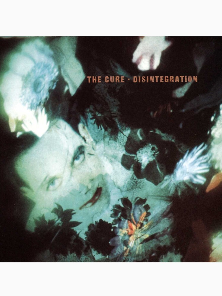 The Cure Disintegration by grufalo