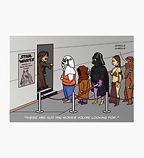 Not The Movies You're Looking For Photographic Print