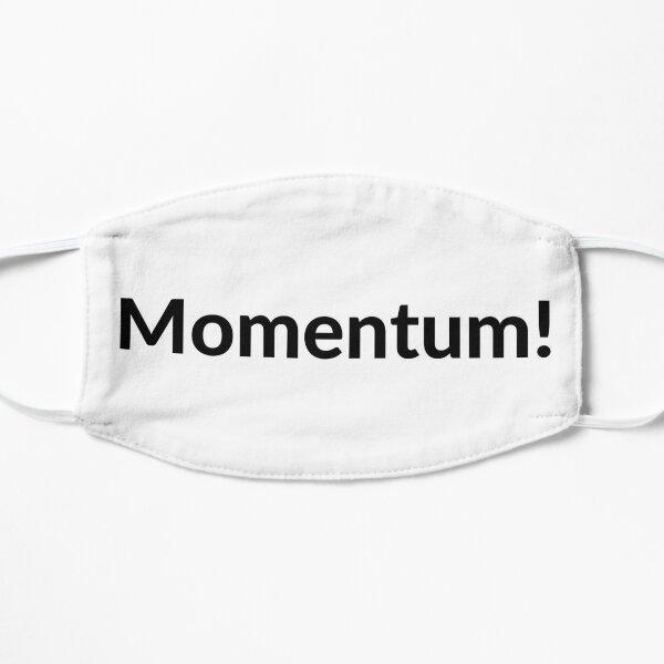 Momentum! Mask