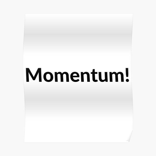 Momentum! Poster