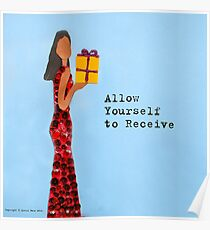 Allow Yourself to Receive Poster