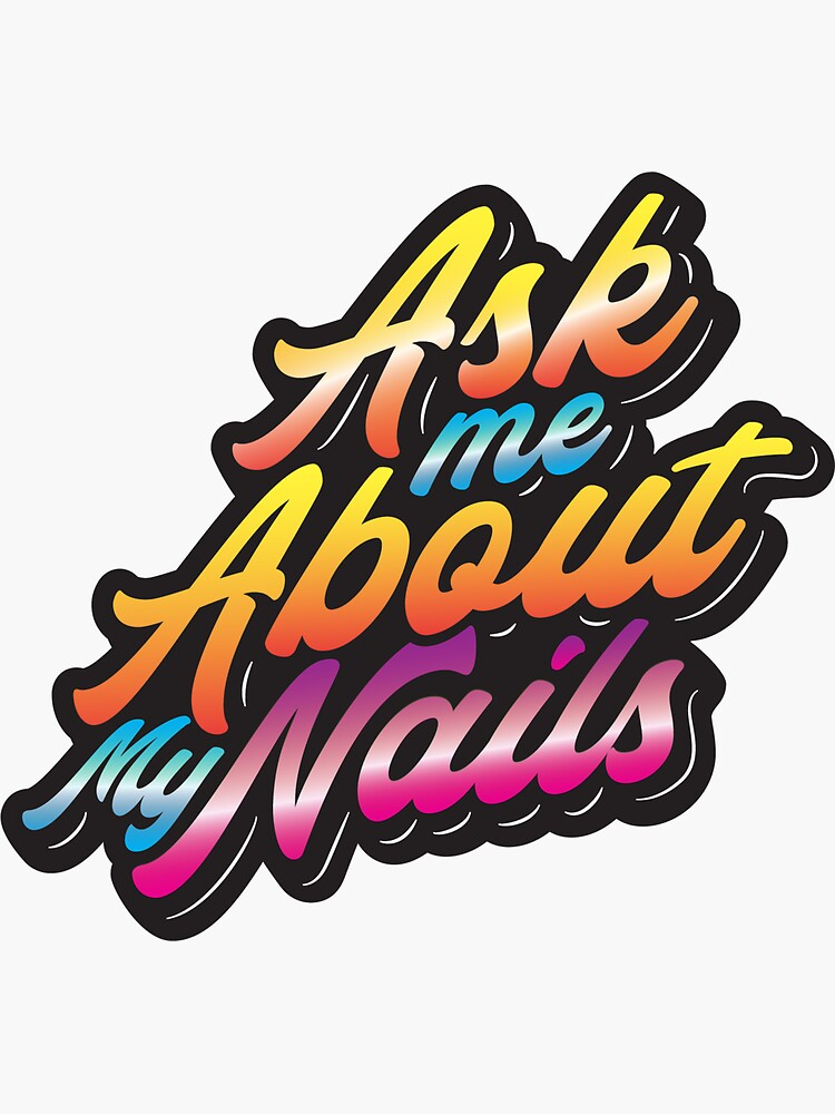 Ask me about my nails by Papagana