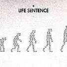 99 Steps of Progress - Life sentence by maentis