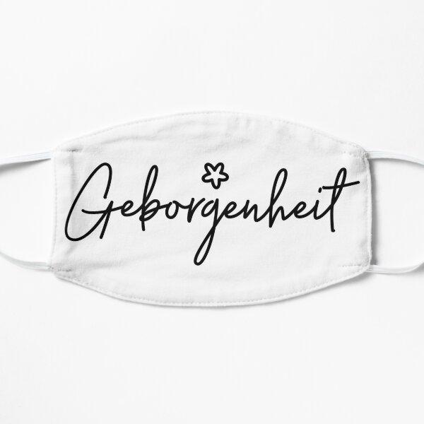 Geborgenheit, German Word, Security, Warmth, Comfort Mask