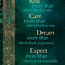Risk, Care, Dream... by AngiandSilas