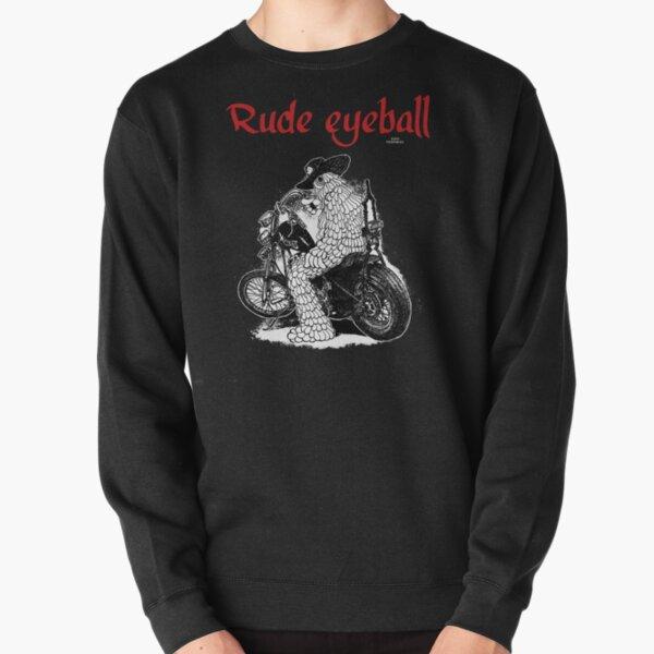 Rude Eyeball Billy Pullover Sweatshirt