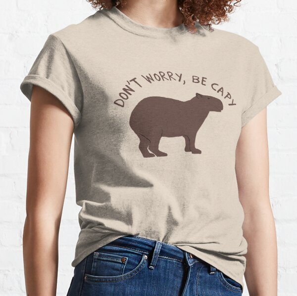 Don't Worry, Be Capy (Capybara) Classic T-Shirt