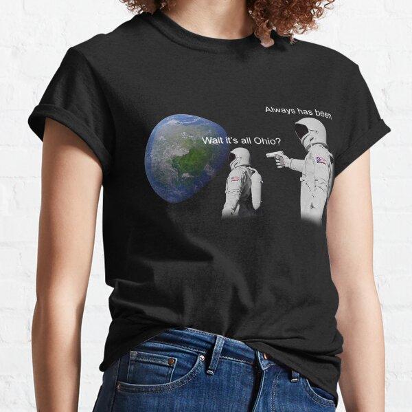 """""""Always Has Been"""" Classic T-Shirt"""