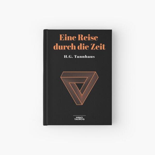 Eine Reise durch die Zeit - H.G. Tannhaus DARK Cuaderno de tapa dura