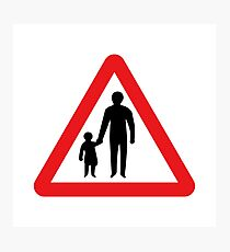 Pedestrians In Road Ahead, Sign, UK  Photographic Print