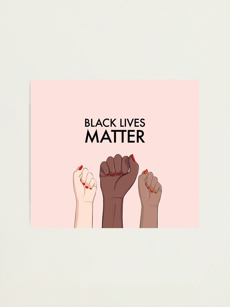 Alternate view of Black lives matter, stop racism  Photographic Print