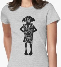 The ones we love never truly leave us Womens Fitted T-Shirt