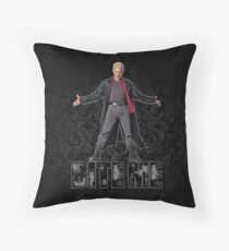 Spike from Buffy - Bite Me Throw Pillow