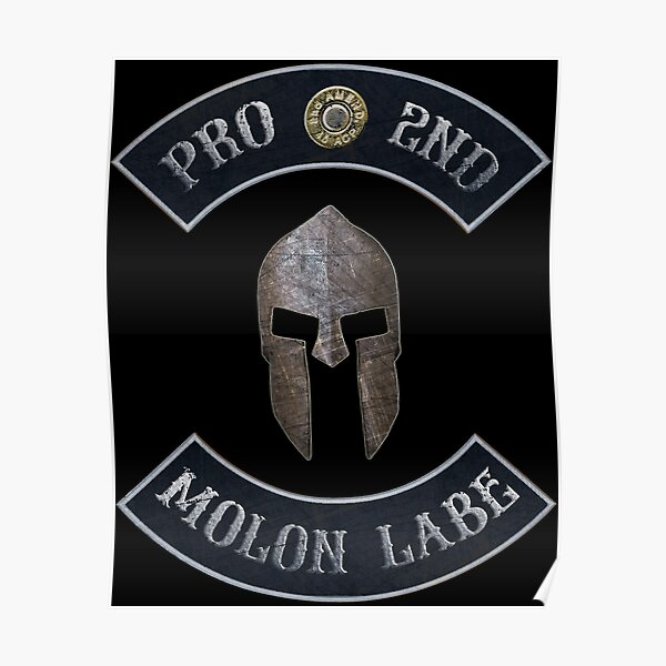 Pro 2nd Amendment, Molon Labe in Rockers with Spartan Helmet Black Background Poster