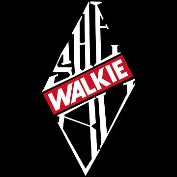 SHEBU Walkie  by SHEBUWALKIE