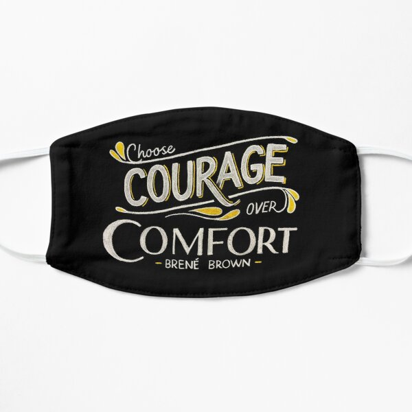 Choose Courage Mask