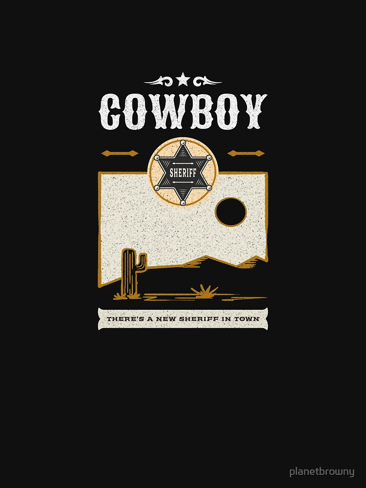 Cowboy - There's a new Sheriff in Town von planetbrowny