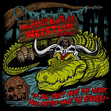 Mola Ram's Gator Wrestlin' School by popnerd