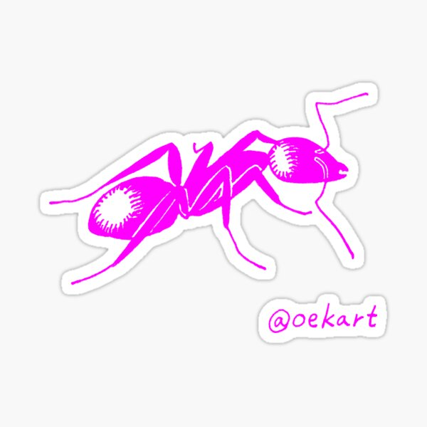 Ant! In Pink!* It might be more purple than you think!! Sticker