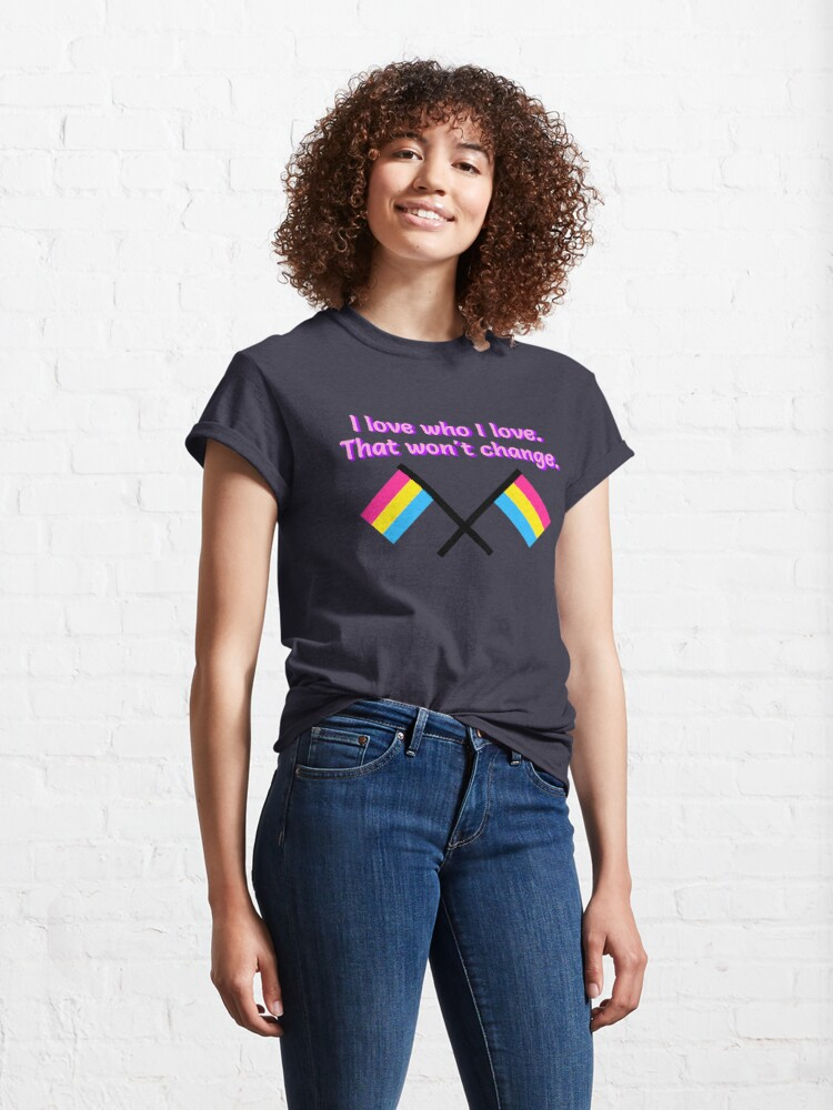 Alternate view of I Love Who I Love - Pansexual Flag Design Classic T-Shirt
