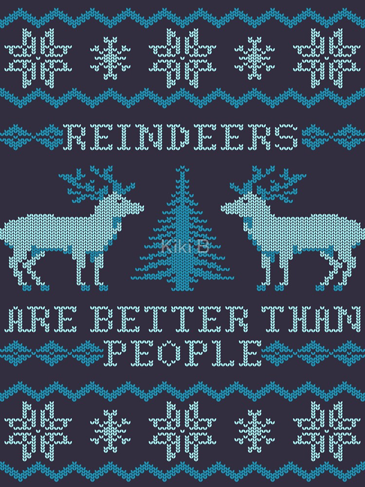 Rentiere sind besser als Menschen (Sonderausgabe) von kiki-b