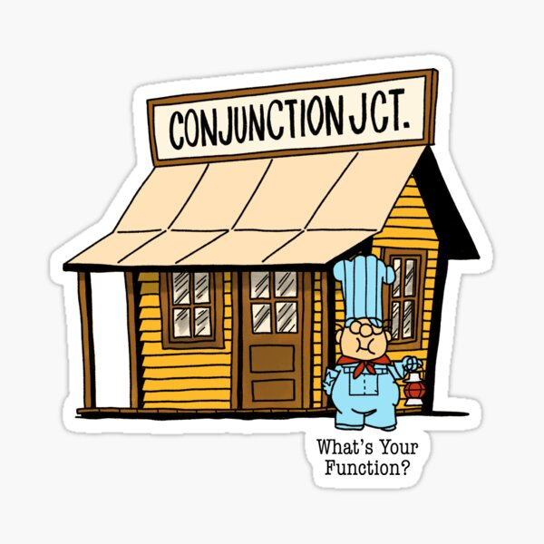 Conjunction Junction Sticker