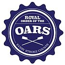 Royal Order of the Oars by Richard Rabassa