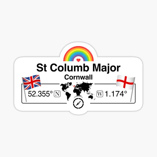 St Columb Major, Cornwall with St. Georges Flag and Rainbow Sticker