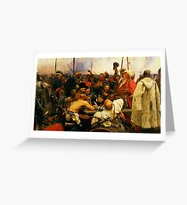 ilya repin 3 reply of the zaporozhian cossacks to sultan mehmed iv of ottoman empire1 Greeting Card