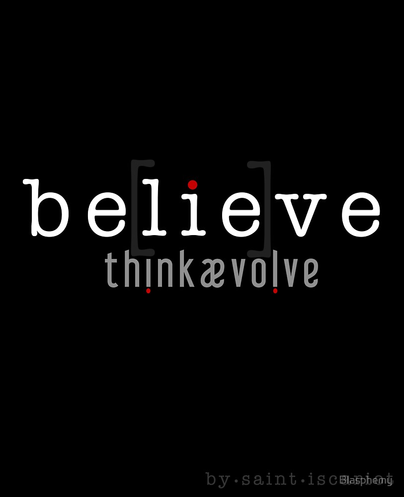 be[lie]ve by Blasphemy