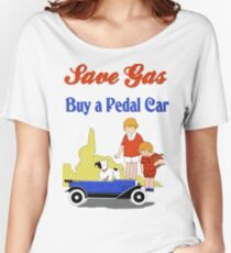 Retro save gas, buy a pedal car Women's Relaxed Fit T-Shirt