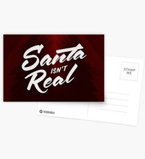 Santa isn't Real Postcards