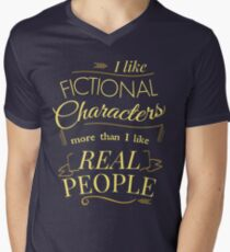 I like fictional characters more than real people Men's V-Neck T-Shirt