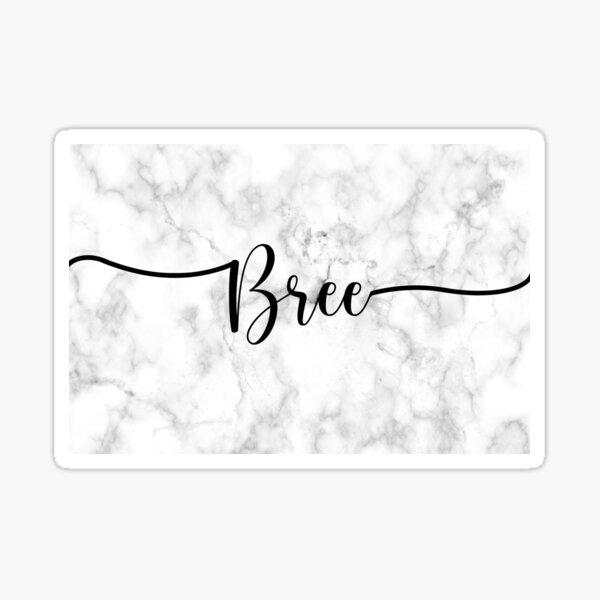 Bree Stickers Redbubble