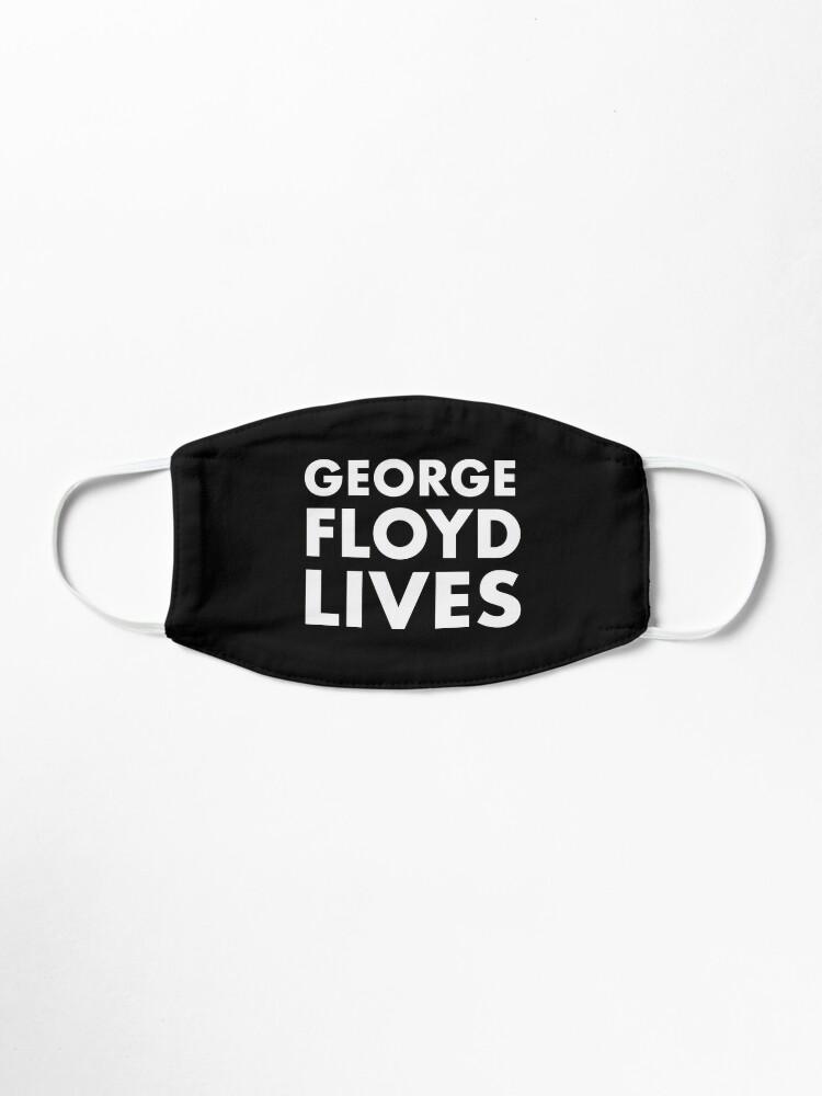 Alternate view of George Floyd Lives Mask