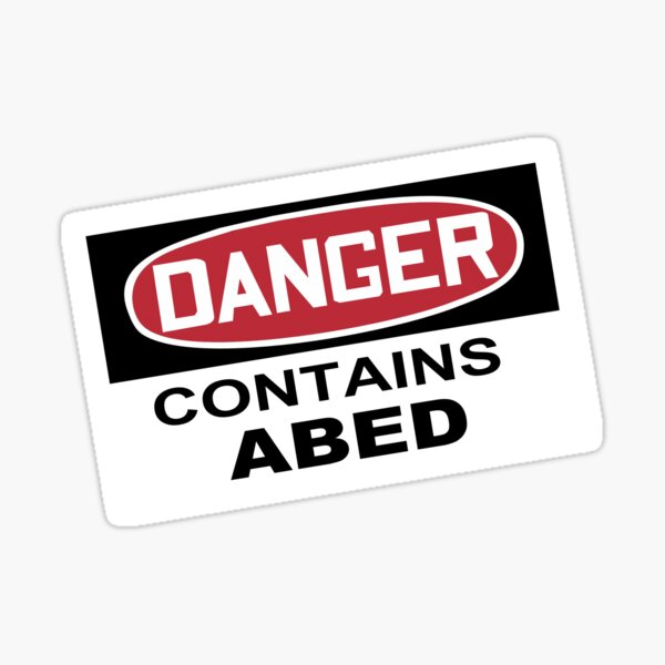 DANGER: Contains Abed Sticker